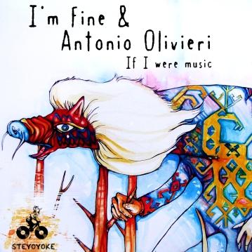 Cover artwork for Antonio Olivieri & I'm Fine // Steyoyoke Recordings, Berlin 2012